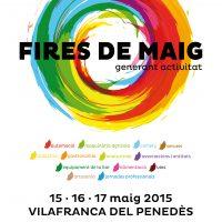 Fires de Maig 2015 Vilafranca