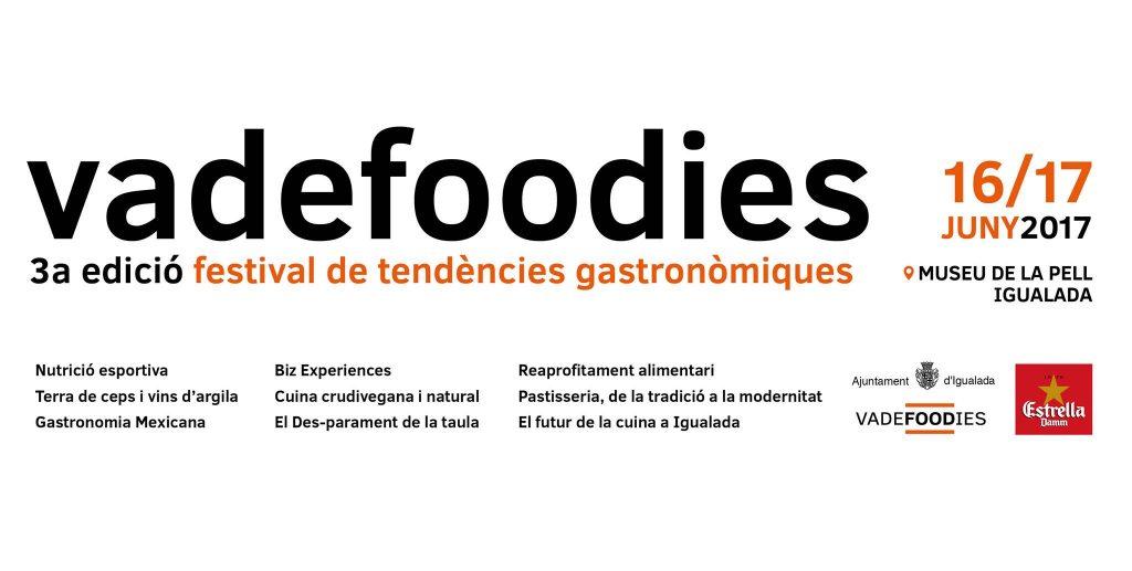 3er Festival Vadefoodies a Igualada