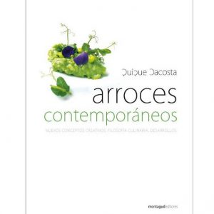 Arroces Contemporaneos por Quique Dacosta