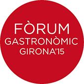 El 15, 16 i 17 de novembre, Fòrum Gastronòmic Girona'15